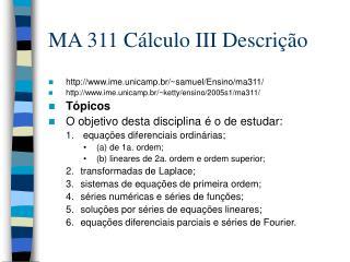 MA 311 Cálculo III Descrição