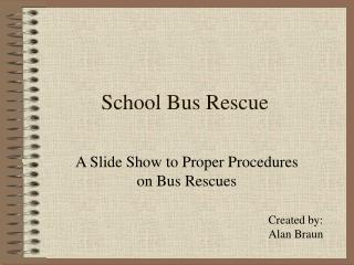 School Bus Rescue