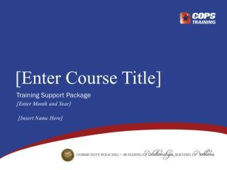 [Enter Course Title]