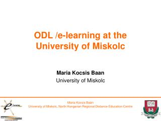 ODL /e-learning at the University of Miskolc