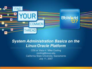 System Administration Basics on the Linux/Oracle Platform