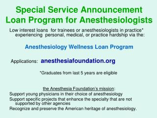 Special Service Announcement Loan Program for Anesthesiologists