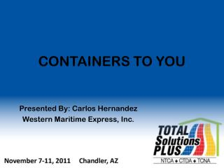 CONTAINERS TO YOU