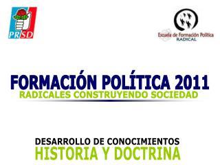 FORMACIÓN POLÍTICA 2011