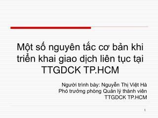 Một số nguyên tắc cơ bản khi triển khai giao dịch liên tục tại TTGDCK TP.HCM