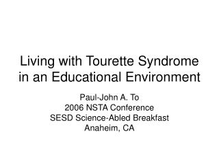Living with Tourette Syndrome in an Educational Environment