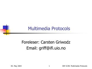 Multimedia Protocols