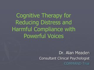 Cognitive Therapy for Reducing Distress and Harmful Compliance with Powerful Voices