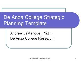 De Anza College Strategic Planning Template