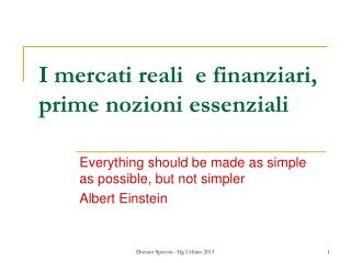 I mercati reali  e finanziari, prime nozioni essenziali