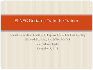 ELNEC Geriatric Train-the-Trainer
