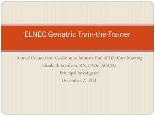 ELNEC Geriatric Train-the-Trainer