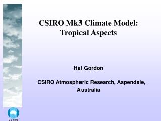 CSIRO Mk3 Climate Model:  Tropical Aspects