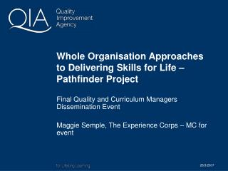 Whole Organisation Approaches to Delivering Skills for Life – Pathfinder Project
