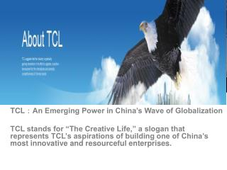 TCL:An Emerging Power in China's Wave of Globalization