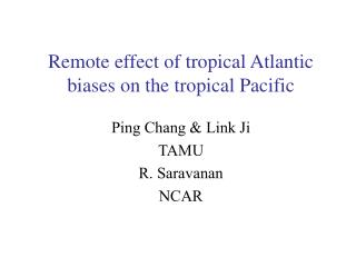 Remote effect of tropical Atlantic biases on the tropical Pacific