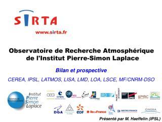Bilan et prospective CEREA, IPSL, LATMOS, LISA, LMD, LOA, LSCE, MF/CNRM-DSO