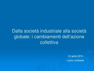 Dalla società industriale alla società globale: i cambiamenti dell'azione collettiva