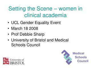 Setting the Scene – women in clinical academia