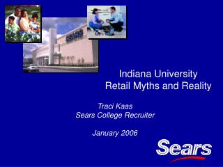 Indiana University Retail Myths and Reality