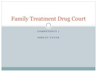 Family Treatment Drug Court