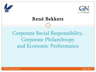 Corporate Social Responsibility, Corporate Philanthropy  and Economic Performance
