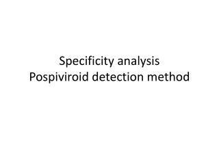 Specificity analysis Pospiviroid detection method