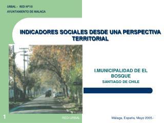 INDICADORES SOCIALES DESDE UNA PERSPECTIVA TERRITORIAL