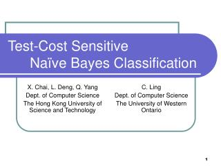 Test-Cost Sensitive  	Na�ve Bayes Classification
