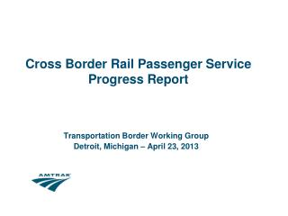Cross Border Rail Passenger Service Progress Report