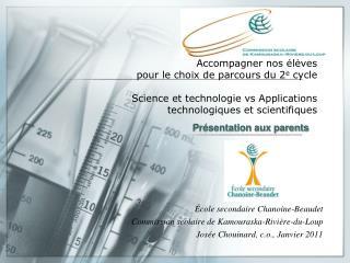 École secondaire Chanoine-Beaudet Commission scolaire de Kamouraska-Rivière-du-Loup