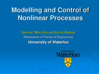 Modelling and Control of Nonlinear Processes