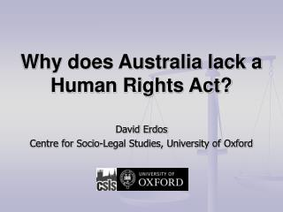 Why does Australia lack a Human Rights Act?