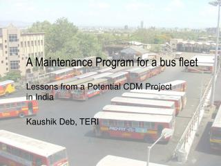 A Maintenance Program for a bus fleet