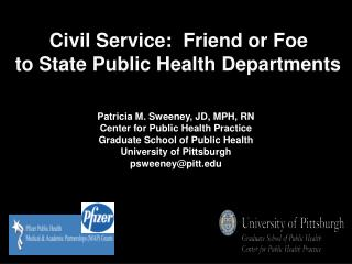 Patricia M. Sweeney, JD, MPH, RN Center for Public Health Practice