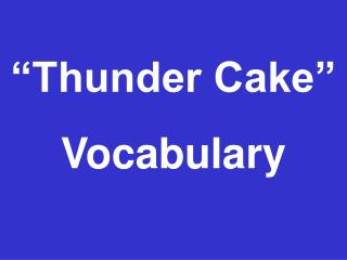"""Thunder Cake"" Vocabulary"