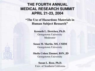 THE FOURTH ANNUAL MEDICAL RESEARCH SUMMIT APRIL 21-23, 2004