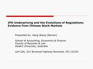 IPO Underpricing and the Evolutions of Regulations: Evidence from Chinese Stock Markets