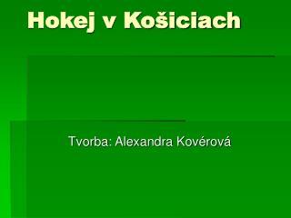 Hokej v Košiciach