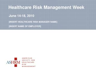 Healthcare Risk Management Week