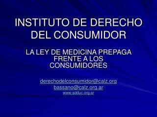 INSTITUTO DE DERECHO DEL CONSUMIDOR