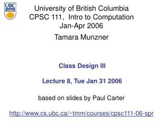 Class Design III Lecture 8, Tue Jan 31 2006