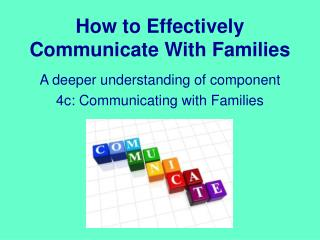 How to Effectively Communicate With Families