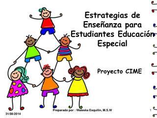 Estrategias de Enseñanza para Estudiantes Educación Especial