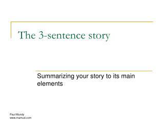 The 3-sentence story