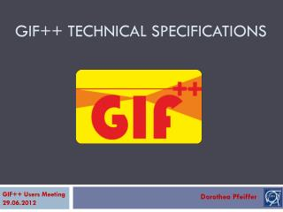GIF++ Technical specifications