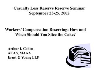 Casualty Loss Reserve Reserve Seminar September 23-25, 2002