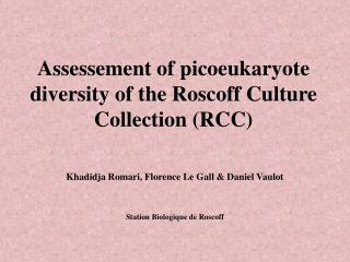 Assessement of picoeukaryote diversity of the Roscoff Culture Collection (RCC)