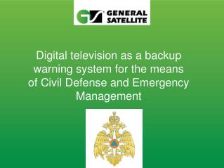 Digital television as a backup warning system for the means