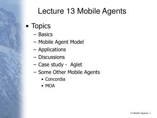 Lecture 13 Mobile Agents